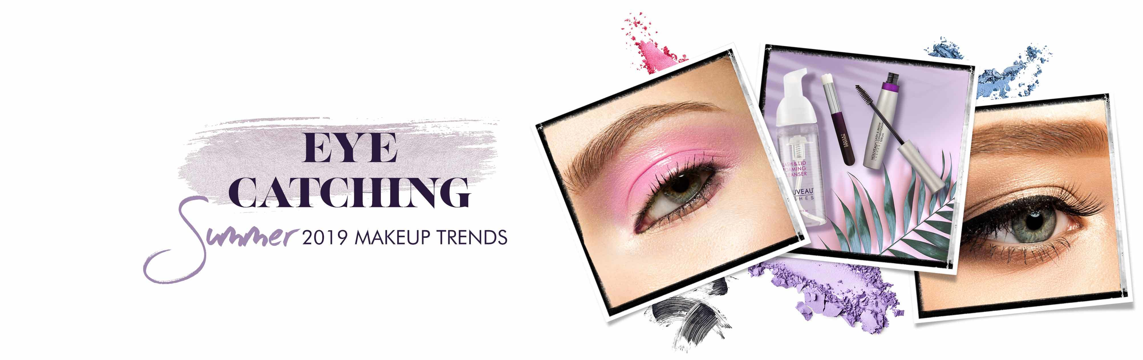 Eye Catching: Summer 2019 Makeup Trends