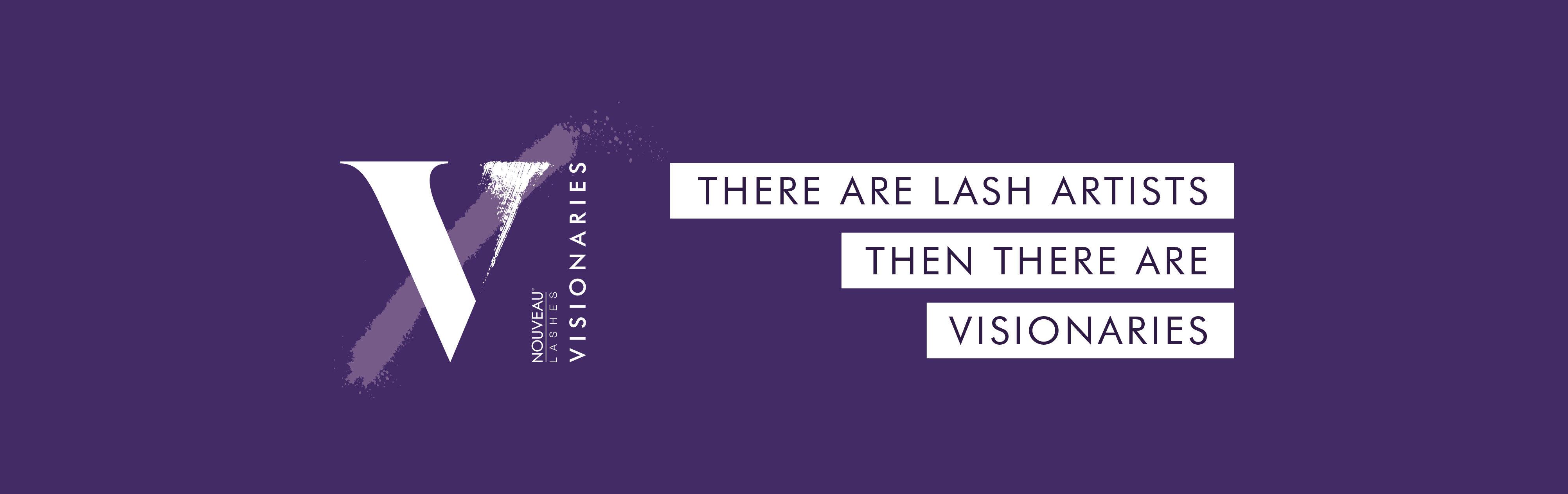 Meet the Nouveau Lashes Visionaries
